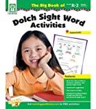 img - for Big Book of Dolch Sight Word Activities, Grades K-3 book / textbook / text book