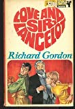 Love and Sir Lancelot (0330020528) by Richard Gordon