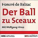 Der Ball zu Sceaux Hörbuch von Honoré de Balzac Gesprochen von: Wolfgang Hinze