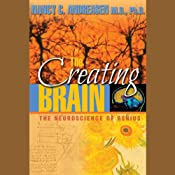 The Creating Brain: The Neuroscience of Genius | [Nancy C. Andreasen]