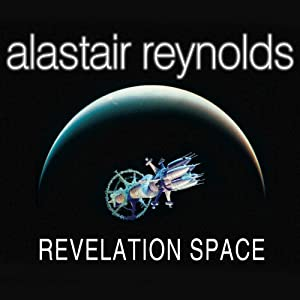 Revelation Space (       UNABRIDGED) by Alastair Reynolds Narrated by John Lee