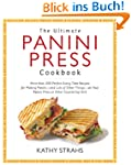 The Ultimate Panini Press Cookbook: M...