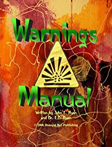 Warnings Manual John L. Ryan and L.D. Ryan and Nicole Cameron-Ryan