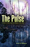 The Pulse: A Novel of Surviving the Collapse of the Grid