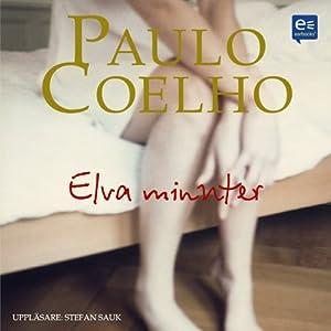 Elva minuter [Eleven Minutes] | [Paulo Coelho]