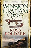 Winston Graham Ross Poldark: A Novel of Cornwall 1783 - 1787