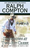 img - for Ralph Compton Showdown At Two-Bit Creek (Ralph Compton Western Series) book / textbook / text book
