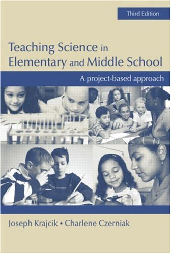 Teaching Science in Elementary and Middle School: A...