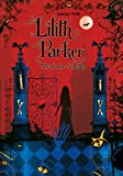 Lilith Parker, Band 1: Lilith Parker, Insel der Schatten