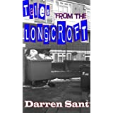 Tales From The Longcroft (Tales From The Longcroft Estate)by Darren Sant
