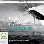 The Night Manager (Abridged) | John le Carré