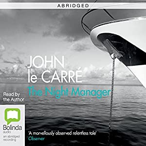 The Night Manager (Abridged) Audiobook