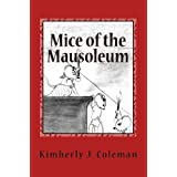 Mice of the Mausoleum: Munchkin Mice Mysteries