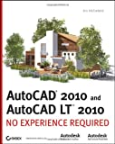 img - for AutoCAD 2010 and AutoCAD LT 2010: No Experience Required book / textbook / text book