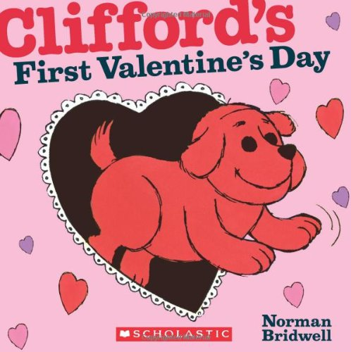 Clifford's First Valentine's Day