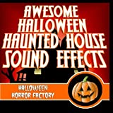 Awesome Halloween Haunted House Sound Effects