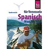 Reise Know-How Sprachführer Spanisch für Venezuela - Wort für Wort