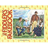 The Fiddler's Fakebook: The Ultimate Sourcebook For The Traditional Fiddler ~ David Brody