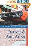 Explorer's Guide Detroit & Ann Arbor:...