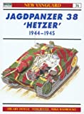 Jagdpanzer 38t Hetzer, 1944-45 (New Vanguard Series, 36) (1841761354) by Hilary Doyle