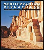 Mediterranean Vernacular (084781386X) by Rizzoli
