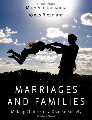Marriages, Families, and Relationships Making Choices in...