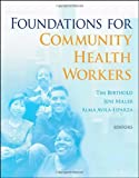 img - for Foundations for Community Health Workers book / textbook / text book