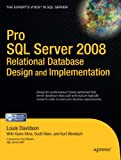 Pro SQL Server 2008 Relational Database Design and Implementation (Expert's Voice in SQL Server)