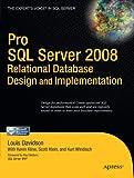 Pro SQL Server 2008 Relational Database Design and Implementation (Expert's Voice in SQL Server) (143020866X) by Davidson, Louis