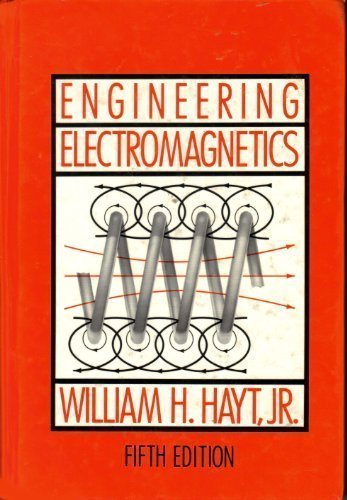 Electromagnetic theory by william hayt