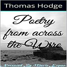 Poetry from Across the Wire (       UNABRIDGED) by Thomas Hodge Narrated by Marie Kopan