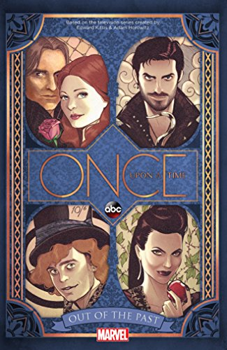 Download Once Upon A Time: Out of the Past (A Once Upon a Time Tale Book 3)