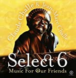 Select 6: Music for Our Friends