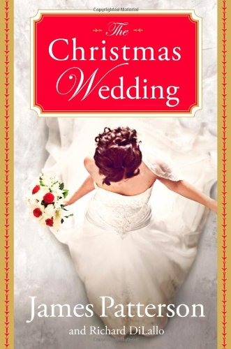 Michelle's Review: The Christmas Wedding by James Patterson and Richard DiLallo