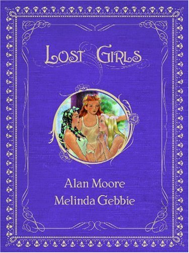 "Alan Moore ""Lost Girls"" - Nyao..."