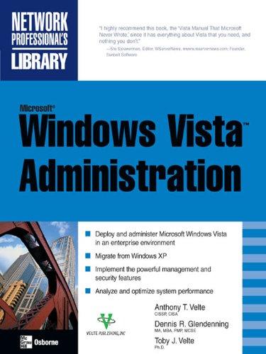 Microsoft Windows Vista Administration (Network Professional's Library)