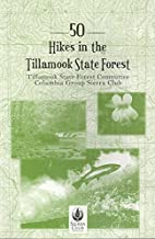 50 Hikes in the Tillamook State Forest by…