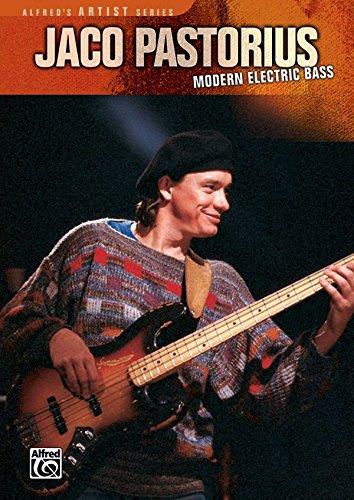 Jaco Pastorius: Modern Electric Bass [Instant Access]
