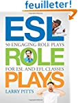 ESL Role Plays: 50 Engaging Role Play...