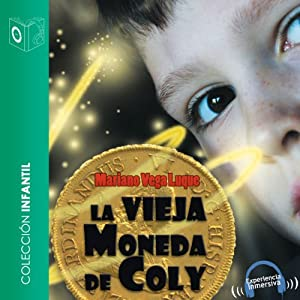La vieja moneda de Coly [The Old Currency Coly] | [Mariano Vega Luque]