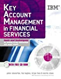 Key Account Management in Financial Services (0749441879) by Cheverton, Peter