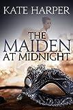 The Maiden At Midnight (Midnight Masquerade Series Book 2) (English Edition)