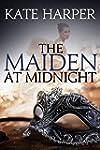 The Maiden At Midnight (Midnight Masq...