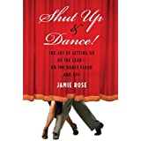 51NcImx2m4L. SL160 OU01 SS160  Shut Up and Dance!: The Joy of Letting Go of the Lead?On the Dance Floor and Off (Kindle Edition)