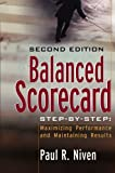 img - for Balanced Scorecard Step-by-Step: Maximizing Performance and Maintaining Results book / textbook / text book