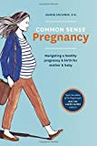 New book: Common Sense Pregnancy by Jeanne Faulkner