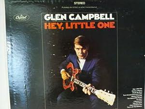 Glen Campbell Glen Campbell Hey Little One Vinyl Record