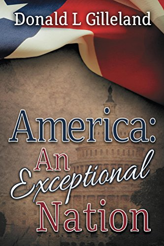 America: An Exceptional Nation by Donald L. Gilleland ebook deal