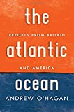 The Atlantic Ocean: Reports from Britain and America