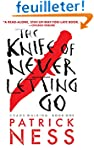 The Knife of Never Letting Go (Reissu...